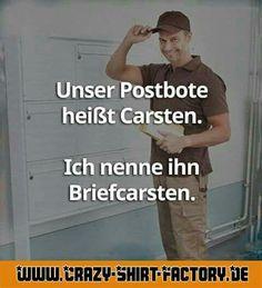 :))))  #crazys #prost #fun #spass #rauchen #trinken #verrückt #saufen #irre #crazyshirtfactory #geilescheiße #funpic #funpics #brief #postbote #post #carsten