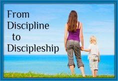 From Discipline to Discipleship