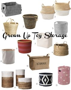 I know this says grown-up toy storage, but all these containers are really cute and functional for storing lots of different things!