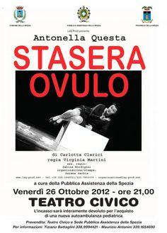 Teatro Civico di Spezia   STASERA OVULO  26 oct 2012