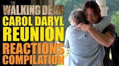 The Walking Dead Season 7 | Carol Daryl Reunion Reactions Compilation