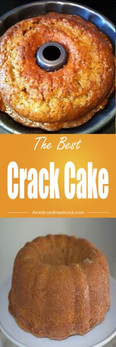 Crack Cake – Delicious recipes to cook with family and friends.