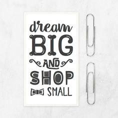 dream big shop small quote stickers - custom stickers for Alisha - set of 50 thermal stickers - 32x57mm - small business sticker pack by AnnaGrundulsDesign