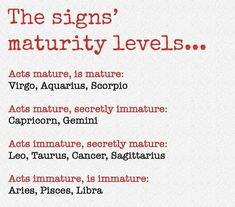 #Libra I'm actually immature and mature. It honestly depends on the situation...