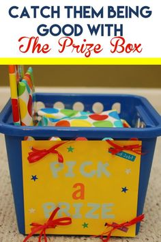 Catch them being good and reinforce positive behavior with the prize box!