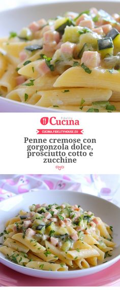 Penne cremose con gorgonzola dolce, prosciutto cotto e zucchine Wine Recipes, Pasta Recipes, Cooking Recipes, Italian Recipes, Mexican Food Recipes, Ethnic Recipes, Italian Meals, Salty Foods, Italy Food
