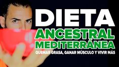 Dieta para adelgazar, ganar masa muscular y vivir más: Dieta Ancestral M...