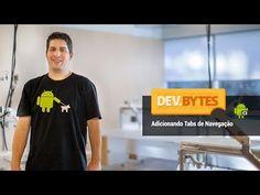 DevBytes: Adicionando Tabs de Navegação (Portuguese) - YouTube