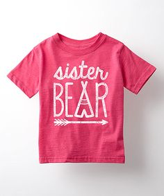 Take a look at this It's Just Me Heather Hot Pink 'Sister Bear' Tee - Toddler & Girls today!