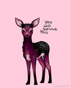'Galaxy Sparkle Fawn' Poster by thelatestkate Galaxie-Schein-Kitz-Plakat Inspirational Animal Quotes, Cute Animal Quotes, Cute Quotes, Cute Animals, Animal Drawings, Cute Drawings, Affirmations, Dibujos Cute, Feeling Down