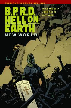 B.P.R.D. Hell on Earth, Vol 1 New World, TPB
