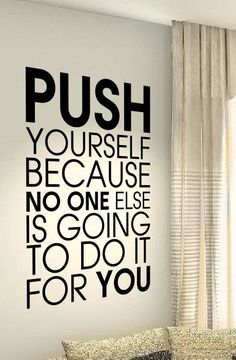 Push yourself Motivational Fitness Gym MMA Life Heart Quote wall vinyl decals st., Push yourself Motivational Fitness Gym MMA Life Heart Quote wall vinyl decals st. Push yourself Motivational Fitness Gym MMA Life Heart Quote wall v. Heart Quotes, Wisdom Quotes, True Quotes, Quotes To Live By, Motivational Quotes, Inspirational Quotes, Quotes Quotes, Home Gym Decor, Workout Rooms