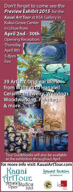 Kauai Art Tour ~ Artists Open Studios Preview Exhibit flyer 2015 -- April 2 - 30 with Opening Reception April 9. #Kauai #OpenStudios #ArtExhibit #Hawaii