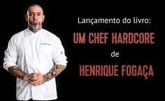 """Henrique Fogaça lança o livro: Um Chef Hardcore. Henrique Fogaça lançou no dia 09/02/2017, seu primeiro livro """"Um Chef Hardcore"""