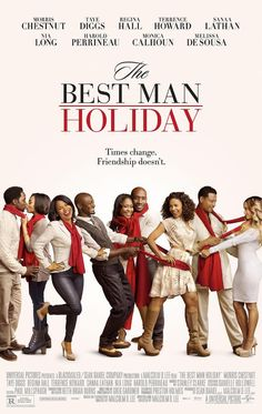 THE BEST MAN HOLIDAY / When college friends reunite after 15 years over the Christmas holidays, they will discover just how easy it is for long-forgotten rivalries and romances to be ignited. / dir. by Malcolm D. Lee, 2013.