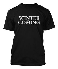 67cdf8082 Winter Is Coming - Game Of Thrones Stark Lannister TV Show Men's T-shirt