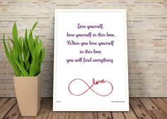 Lose Yourself - Rumi #Love Quote Inspirational Poster ~ Print & Display Today!