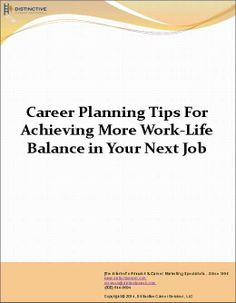 Tips that you will find useful in helping you achieve more #work-life balance in your next #job. Download the PDF now!