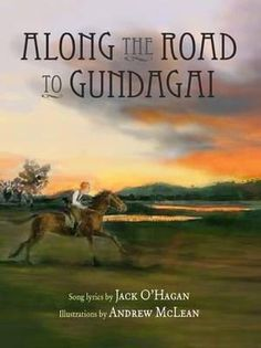 Buy Along the Road to Gundagai by Jack O'Hagan from Boomerang Books, Australia's Online Independent Bookstore Boomerang Books, Anzac Day, Children's Picture Books, Remembrance Day, Day Book, World War One, Jack O, Book Authors, Fiction Books