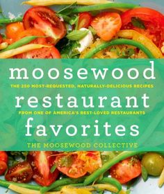 Moosewood Restaurant Favorites: The 250 Most-Requested, Naturally Delicious Recipes from One of America's Best-Loved Restaurants by The Moosewood Collective,http://www.amazon.com/dp/1250006252/ref=cm_sw_r_pi_dp_1F0osb1FX6BCZ8JS
