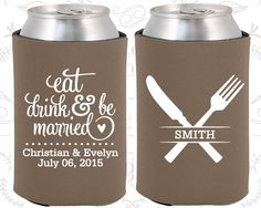 Eat Drink and Be Married, Wedding Ideas, Country Wedding Favors, Picnic Wedding Favors, Outdoor Wedding Favors, Koozies (426)