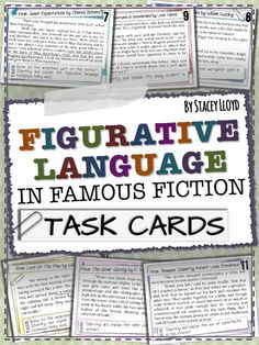 Many students often associate figurative language with poetry and not prose. Therefore, these Task Cards help to draw their attention to figurative language in extracts from famous fiction