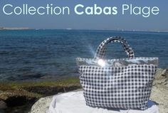 Collection Cabas Plage. ☼☼☼ www.LesCabasChics.com