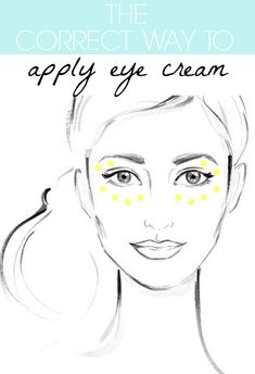 How To Apply Eye Cream - The proper way to apply eye cream! Did you know applying directly under your eyes can actually lead to irritation and MORE wrinkles/baggage?!