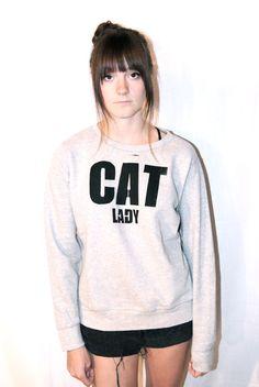 Cat Lady Sweatshirt by STUDZILLA on Etsy, $25.00  want