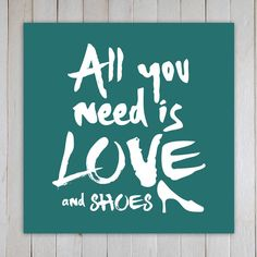 Typographic Poster, All you need is love and Shoes, Illustration, Funny, Graphic Art, Humorous, Fashion, Shopping, Clothing, Heels by 2Geeks on Etsy