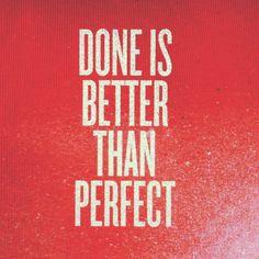 Done vs. Perfect