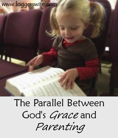 The Parallel Between God's Grace and Parenting...how becoming a parent has helped me understand the depth of God's grace more