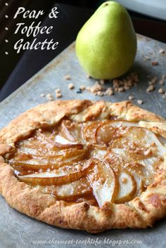 Pear and Toffee Galette,  Way easier than pie!  And the pear/toffee combination is amazing!