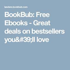 BookBub: Free Ebooks - Great deals on bestsellers you'll love