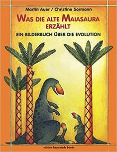 Buy Was die alte Maiasaura erzählt by Martin Auer and Read this Book on Kobo's Free Apps. Discover Kobo's Vast Collection of Ebooks and Audiobooks Today - Over 4 Million Titles! Evolution, Dinosaurs Live, Children's Book Awards, I Have A Dream, S Stories, Alter, Childrens Books, Fairy Tales, Free Apps