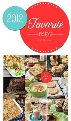 16 Favorite Family Friendly Recipes from 2012 at TidyMom.net