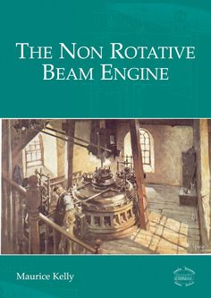 DIGITAL edition of Maurice Kelly's interesting book on the history and development of the Cornish engine - the largest steam powered engines ever built. Classic Books, Great Books, Engineering, This Book, History, Digital, Historia, Classic Literature, Technology