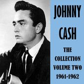 The Collection Volume Two 1961-1962 – Johnny Cash