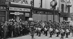 World war 1 British army recruiting office on Patrick's Street Co.Cork in As seen below many men brought their sons to the events. Ww1 Soldiers, Wwi, World War One, First World, Irish Independence, Sunday Events, The Great, Remembrance Sunday, King And Country