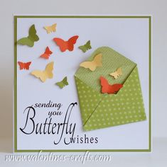 Sending you butterfly wishes - handmade card from Valentines ... luv this clever design ... small envelope open with a cloud of die cut butterflies flying out ... sentiment perfect ... luv it!!