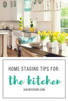 Home Staging Tips for the Kitchen - buyers want a fresh looking kitchen - so pay special attention to this area of the house. Home staging advice. Home staging tips.