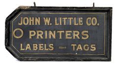 Double-Sided Label and Tag Maker's Trade Sign, - Cowan's Auctions