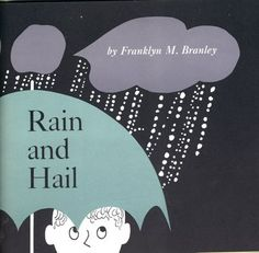 llustration by Helen Borten from 'Rain and Hail' written by Franklin M. Branley, a 'Lets-Read-And-Find-Out' book published in Book Design, Design Art, Singing In The Rain, Children's Book Illustration, Book Illustrations, Modern Graphic Design, Book Publishing, Vintage Designs, Childrens Books