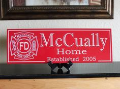 Love this!! Fire Department Family Name Sign with Emblem  by CustomSignworks on Etsy, $34.99