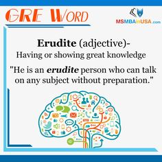 #GRE #GREWord #WordOfTheDay Via MSMBAinUSA Erudite, Word Of The Day, New Words, Knowledge, How To Get, Learning, Word A Day, Studying, Study