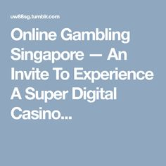 """An Invite To Experience A Super Digital Casino Session From Singapore An Invite To Experience A Super Digital Casino Session From Singapore """"Singapore has long been in gambler spotlight and we would. Invite, Invitations, Online Gambling, Singapore, Digital, Save The Date Invitations, Shower Invitation, Invitation"""