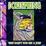 Why Don't You Get a Job [Japan EP] [CD]