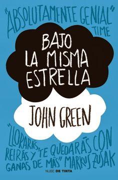 """Libros que voy leyendo: """"Bajo la misma estrella"""" de John Green"""