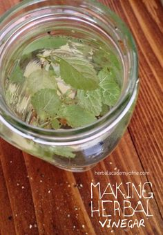 How to Make Herbal Vinegar by the Herbal Academy