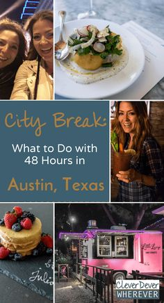 Looking for a Weekend Getaway in Austin, Texas? Here's where to eat | What to see | What to do